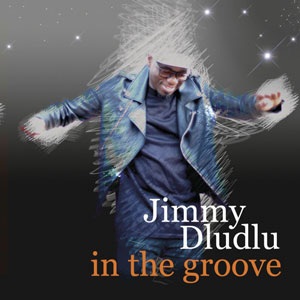 In the groove, de Jimmy Dludlu
