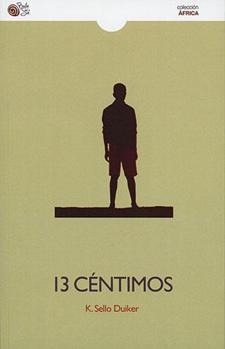 13 céntimos